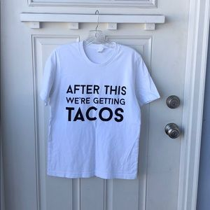 Bella + Canvas• AFTER THIS WE'RE GETTING TACOS Tee
